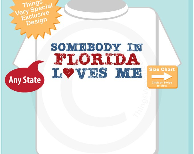 Somebody In Florida (or any state) Loves Me Gerber Onesie or Tee Shirt (09282014g)