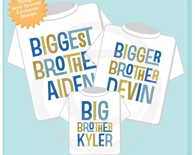 a1c63b5179d Matching Sibling Set of 3 - Set of Three Biggest Brother Bigger Brother Big  Brother Shirt