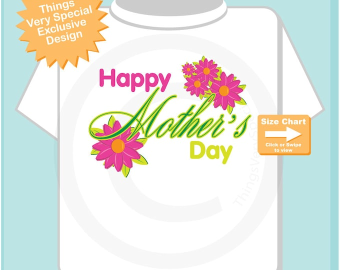 Happy Mother's Day T-shirt or Onesie Bodysuit,  Mothers Day Onesie or Tee shirt with Pink Flowers 03292015b