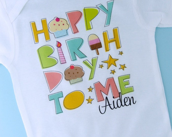Birthday Shirt, Personalized Happy Birthday to Me Shirt or Onesie with Child's Name, Happy Birthday to Me Shirt 08262011bz