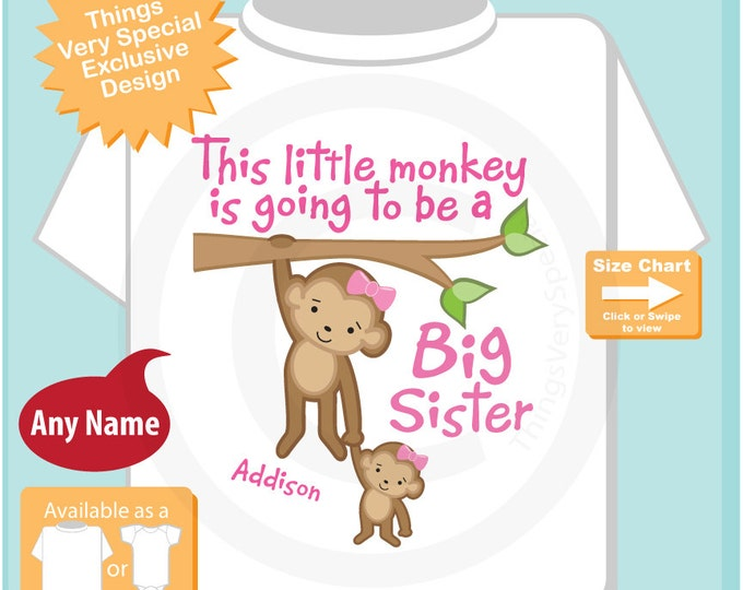 This Little Monkey is Going to Be A Big Sister Shirt, Big Sister Onesie, Personalized Big Sister Monkey Shirt Little girl baby (08042015e)