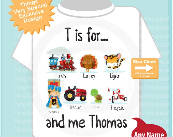 Boy's Personalized T is for Shirt or Onesie Personalized with childs name with everything that starts with T, alphabet learning 10212019a