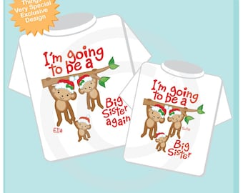 Kids Matching Set of 2 - Christmas I'm Going to Be A Big Sister Again, Big Sister set of 2, Sibling Shirt, Personalized Monkeys (12022013a)