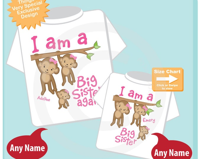 I am A Big Sister Again and I am a Big Sister Shirt set of 2, Sibling Shirt, Personalized Tshirt with Cute Monkeys (04102015e)