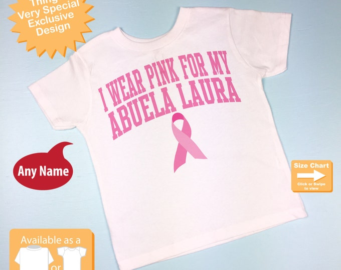 I wear pink for my Nana, Personalized Breast Cancer Awareness Shirt or Onesie Bodysuit (09292015d)