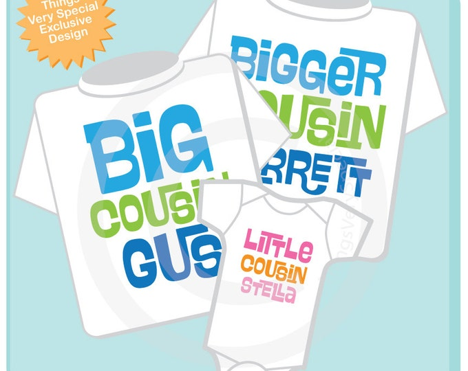 Matching Cousin Set of 3 - Coordinating Cousin Shirts - SET of 3 - Matching Cousin Outfits - Bigger Big Little Cousin gift  (04212014a)
