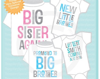 Set of Four Sibling Shirts, Big Sister Again, Promoted to Big Brother, New Little Brother, Gender Neutral Littlest Coming Onesie 09142019a