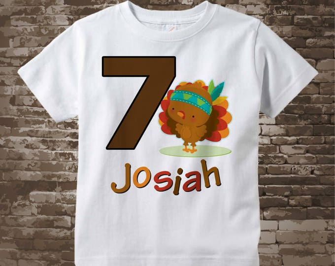 7th Birthday shirt, 7 year old Thanksgiving Birthday t-shirt, Seventh Thanksgiving Birthday tee shirt, Turkey seven birthday shirt 11152017c