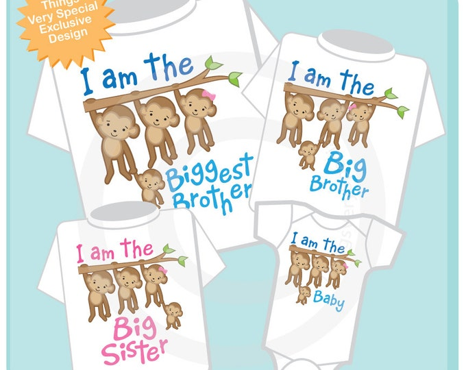 Set of Four Sibling Monkey Shirt and Onesie Set, I am the Biggest Brother Shirt, Big Brother, Big Sister and Baby 03022015a