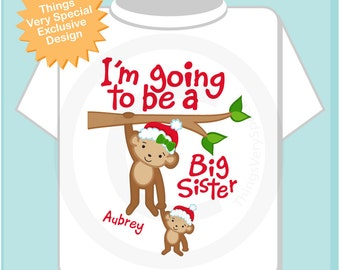 Girl's Personalized I'm Going to Be A Big Sister Santa Hat Monkey Shirt or Onesie Christmas Theme for Pregnancy Announcement (11262012e)