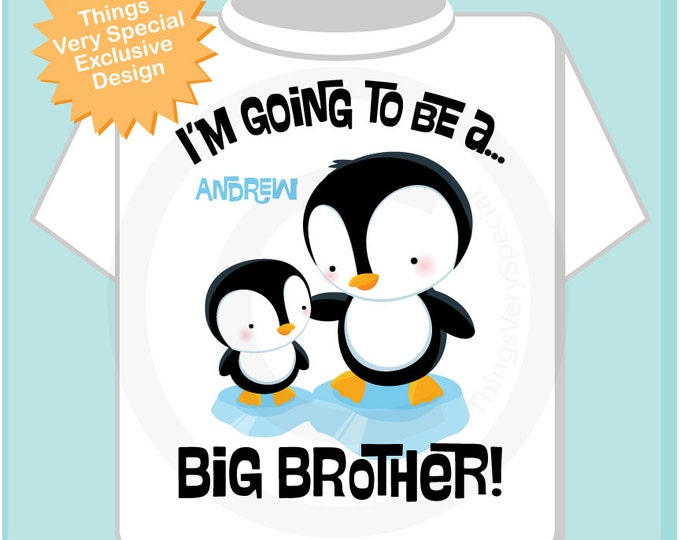 Penguin I'm Going to Be A Big Brother Onesie,  Personalized Big Brother Shirt, Penguin Shirt with Unknown Sex Baby (07202012c)