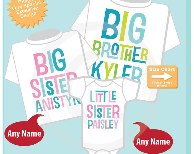 Boys and Girls Set of Three, Personalized Big Brother and Big Sister Shirt, and Little Sister Shirt or Onesie Announcement (04232015a)