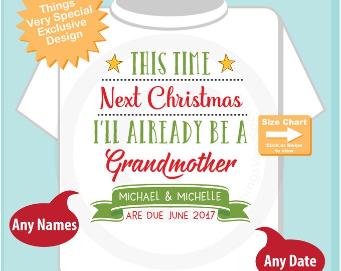 Christmas Baby Announcement - Next Christmas I'll Be a Grandmother Shirt - Christmas Pregnancy Surprise Announcement 11302016e