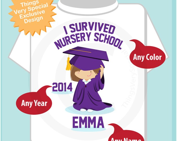 Personalized I Survived Nursery School Shirt Nursery School Graduate Shirt Child's Graduation Shirt or Onesie 05222014b