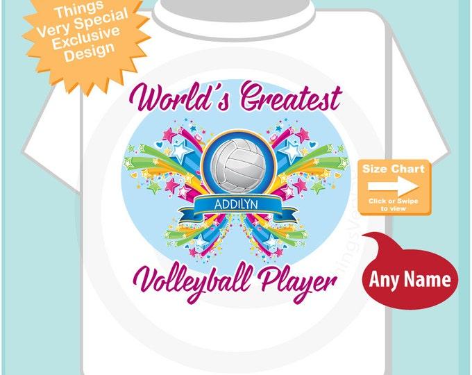 Volleyball Player Shirt - World's Greatest Volleyball Player t shirt - Personalized Volleyball tee shirt - Volleyball Player Gift 02172016a
