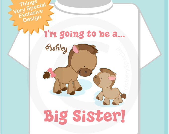 Personalized I'm Going to Be A Big Sister Horse Shirt or Onesie with baby foal of any sex. (01082013a)