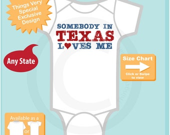 Somebody In Texas (or any state) Loves Me Gerber Onesie or Tee Shirt (08052015a)