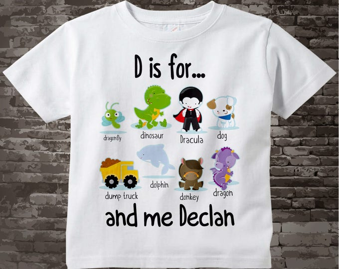 Boy's Personalized D is for Shirt or Onesie Personalized with childs name with everything that starts with D, alphabet learning 05072015f