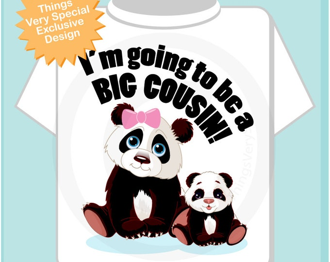 I'm Going to Be A Big Cousin Shirt, Big Cousin Onesie, Personalized Big Cousin Shirt, Panda Bear Shirt with Unknown Sex Baby (02162012a)