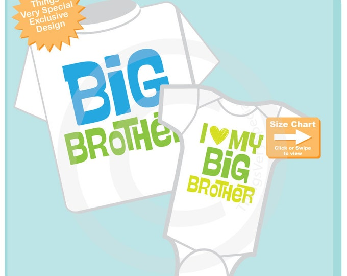 Set of 2, Big Brother and I Love My Big Brother Onesie Infant, Toddler or Youth Tee Shirt or Onesie Pregnancy Announcement (02162015e)