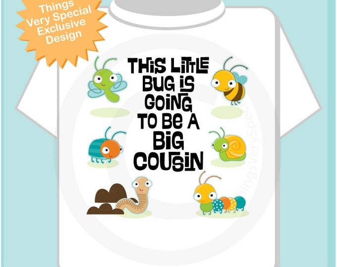 Boy's Personalized This Little Bug Is Going to Be A Big Cousin Tee Shirt or Onesie. Baby shower gift (11112012b)