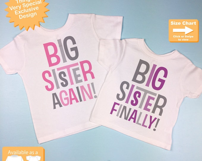 Set of Two, Girls Sibling Big Sister Again and Big Sister Finally Tee Shirts or Onesies, Pregnancy Announcement (07272015e1)