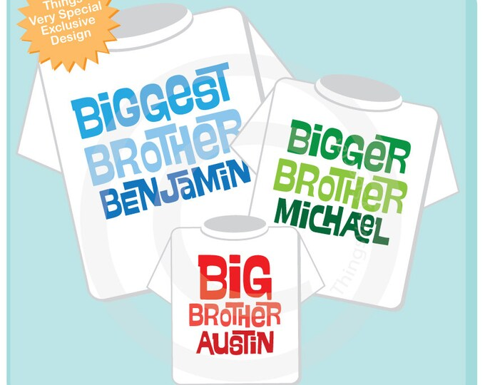Sibling Shirt Matching Set of Three, Biggest Brother, Bigger Brother, and Big Brother outfit Personalized Pregnancy Announcement (03282014f)