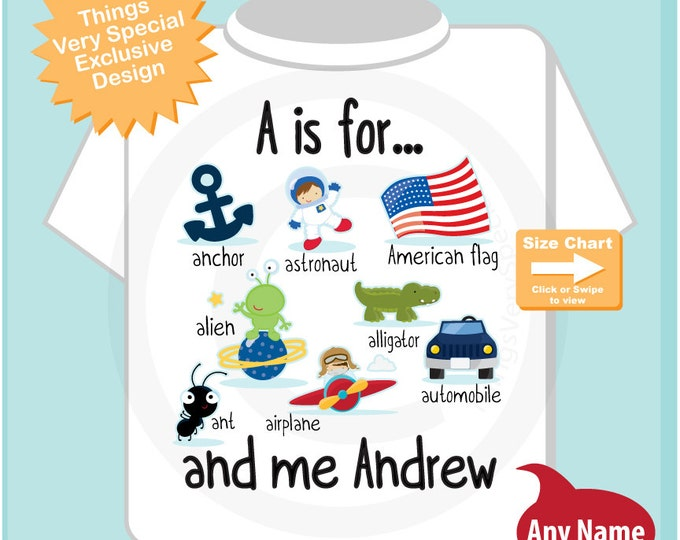 Boy's Personalized A is for Shirt or Onesie Personalized with childs name with everything that starts with A, alphabet learning 08142014k