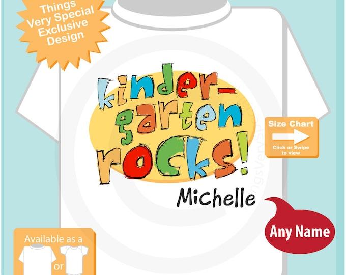 Kindergarten Outfit, Personalized Kindergarten Shirt Kindergarten Rocks Shirt Child's Back To School Shirt or Onesie (07222015a)