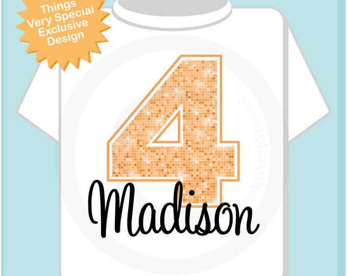 Girl's Personalized Fourth Birthday Shirt with Orange 4, Any Age Personalized Girls Birthday Shirt Age and Name Tee for kids 10292012j