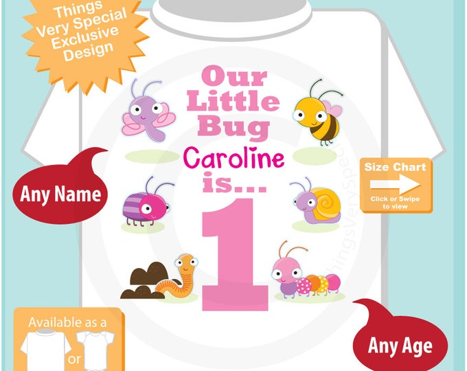 Girl's One Year Old Bug Birthday Shirt or Onesie with Name, 1st Birthday Shirt, Personalized Bug Birthday Theme (07162015e)