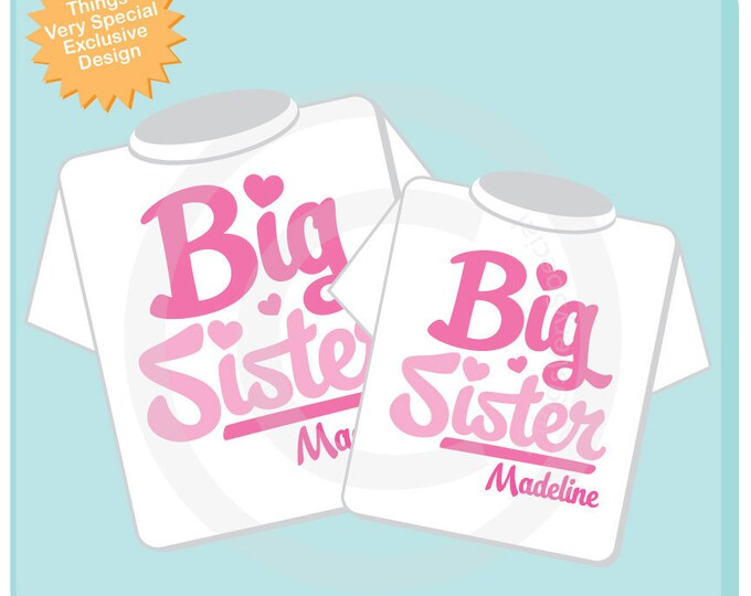 Set of 2 Big Sister Pink Script Shirts Personalized Infant, Toddler or Youth Tee Shirt or Onesie Pregnancy Announcement 02102012c