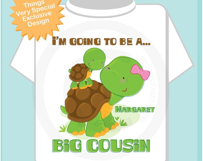 Personalized I'm Going to Be A Big Cousin Girl Turtle Shirt, Big Cousin Onesie, with Little Cousin Unknown Sex Baby (04102012a)