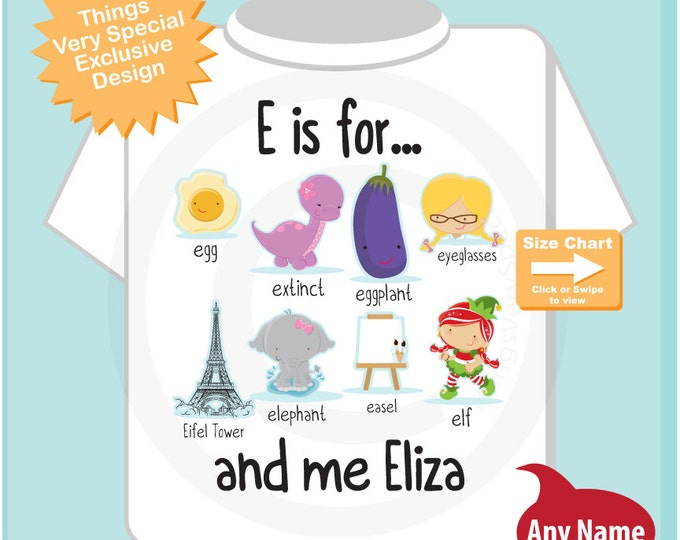 Girl's Personalized E is for Shirt or Onesie Personalized with childs name with everything that starts with E, alphabet learning (03232016e)
