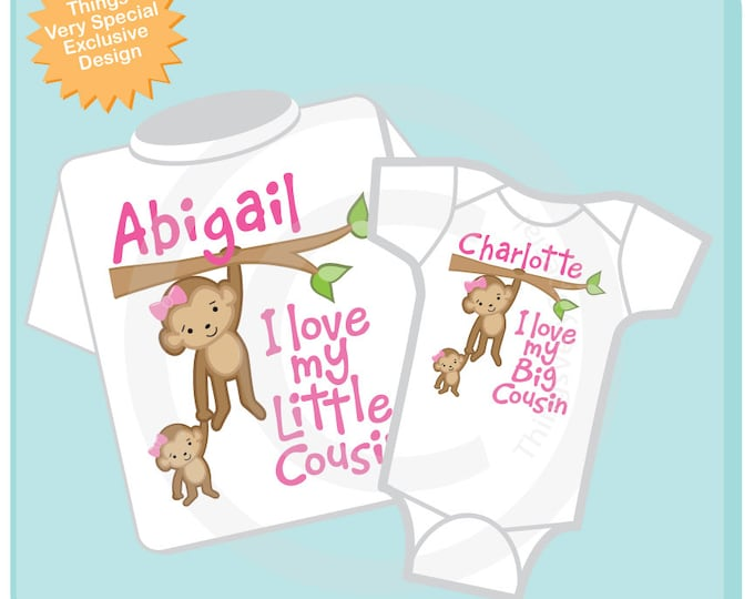 Set of Two I Love My Big Cousin and I Love My Little Cousin Monkey Girls Set of one tee and one onesie (05152012a)