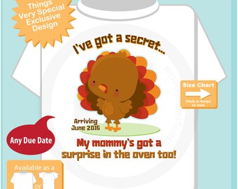Turkey Thanksgiving Pregnancy Announcement Shirt - I've got a secret, in the oven - Custom Big Brother Shirt -  (11122015a)