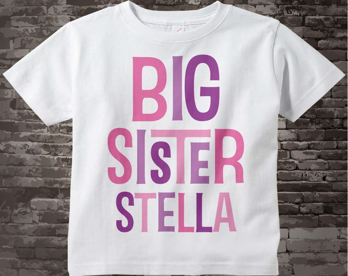 Girl's Big Sister Shirt - Pink Purple Text Shirt - Big Sister gift - Big Sister outfit - Personalized Custom Gift - Toddler tee 12172013c