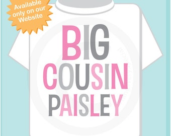 Big Cousin Shirt or Onesie, Personalized Pink and Grey Text, Infant, Toddler, Youth or Adult sizes t-shirt 10072013a
