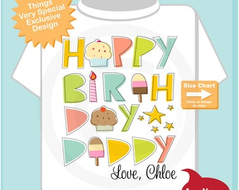 Happy Birthday Daddy Shirt, Personalized Happy Birthday Daddy Shirt or Onesie with Child's Name, Happy Birthday Daddy Shirt (08072014a)