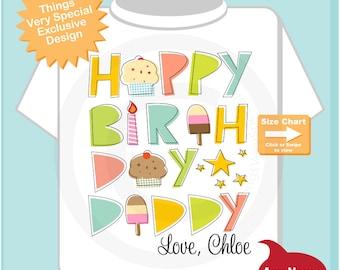 Happy Birthday Daddy Shirt, Personalized Happy Birthday Daddy Shirt or Onesie with Child's Name, Happy Birthday Daddy Shirt (08072014a)