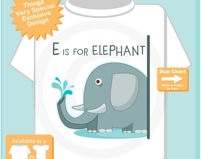 E is for Elephant Shirt or Onesie Outfit for children great alphabet learning gift especially if their name starts with E 03242016c