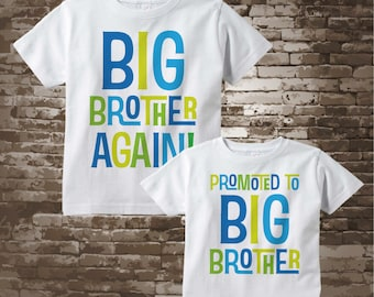 Set of Two, Boys Sibling Big Brother Again and Promoted to Big Brother Tee Shirts or Onesies, Pregnancy Announcement 06212018a