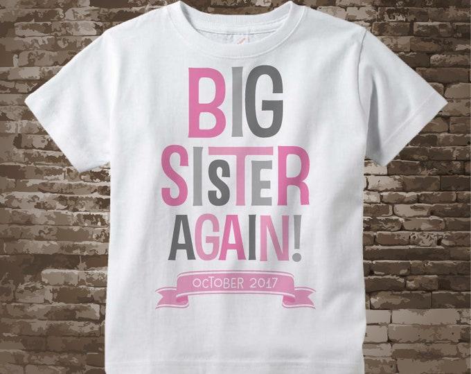 Big Sister Again Shirt - Big Sister Again Outfit top - Girl's Big Sister Again! Onesie or Tee Shirt with Pink and Grey Text 04062018e