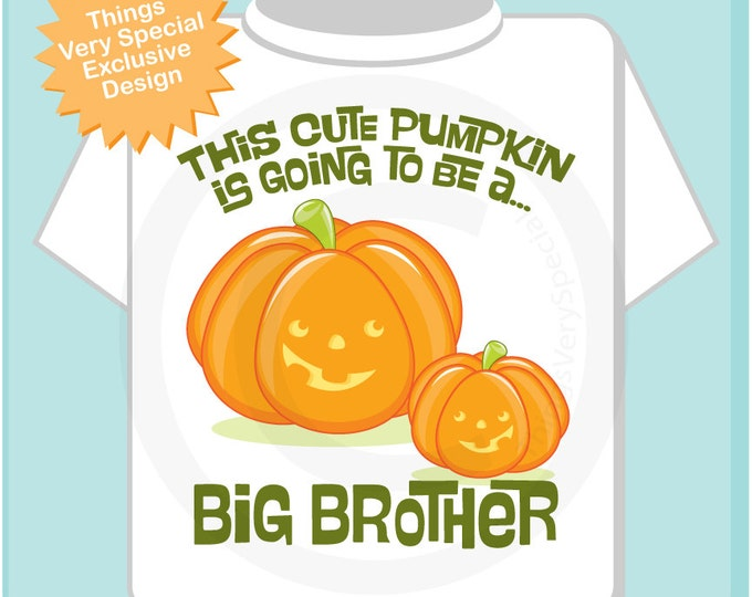 Cute Personalized Pumpkin Going to Be A Big Brother tee shirt or Onesie, Pregnancy Announcement for Halloween 09252012z