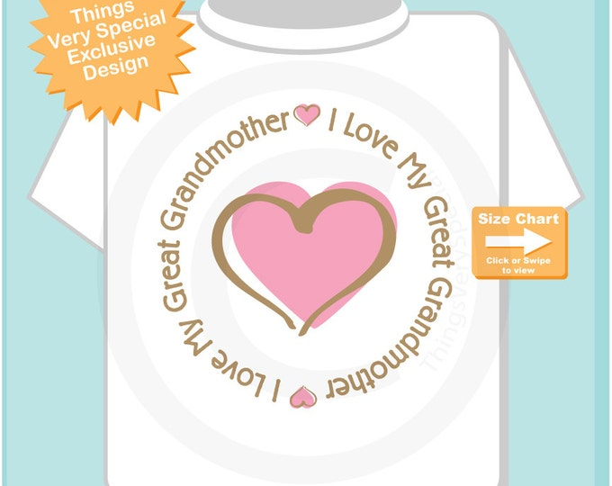 Girl's Personalized I Love My Great Grandmother Shirt or Great Grandma with Pink Heart Tee Shirt or Onesie 04072015m