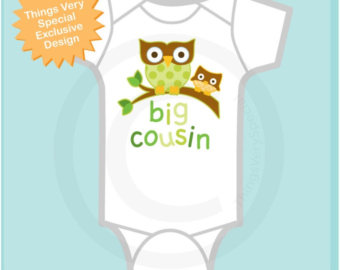 Big Cousin Onesie or Big Cousin Shirt - Big Cousin Announcement - Gender Neutral Owl Big Cousin - Big Cousin Outfit - 07182013b