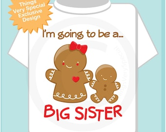 Girl's Personalized I'm Going to Be A Big Sister Gingerbread girl Shirt or Onesie, with Baby (11092012a)