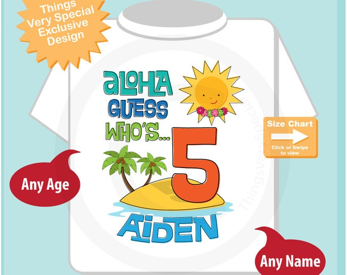 Fifth Birthday Tee Shirt, 5th Birthday Shirt, Personalized Boy's Hawaiian Luau, Age and Name Tee or Infant Onesie for kids (07022014b)