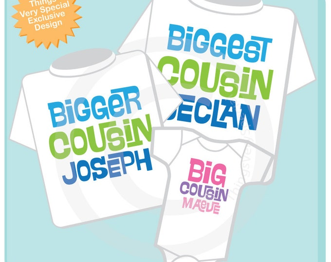 Set of 3 Biggest Cousin, Bigger Cousin and Big Cousin Shirt Personalized Infant, Toddler or Youth Pregnancy Announcement (02172014b)