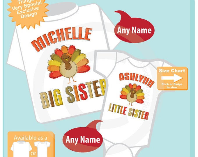 Thanksgiving shirts, Sibling Turkey Shirt Set of Two, Big Sister, Little Sister, Matching Set Personalized (11132015a)